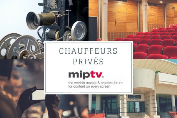 Votre chauffeur pour le MIPTV 2018 marché mondial de la télévision et du contenu numérique