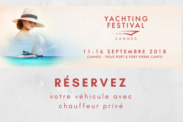 Book your chauffeur service for the Yachting Festival Cannes 2018