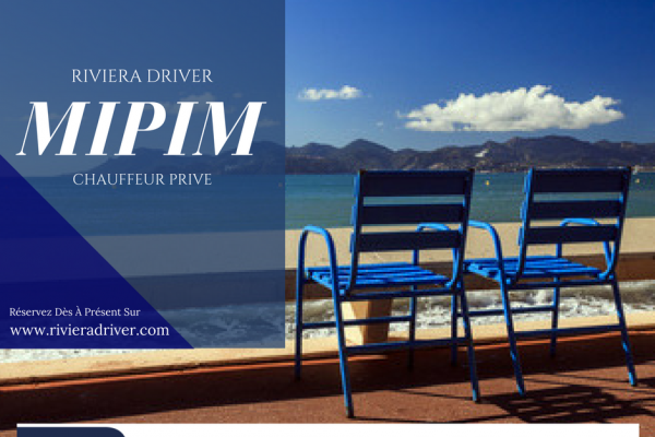 Find your driver for Cannes MIPIM 2018 - The world's leading property market with Riviera Driver!